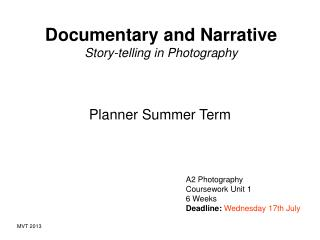 Documentary and Narrative Story-telling in Photography