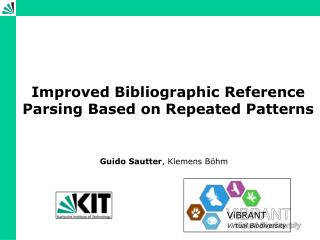 Improved Bibliographic Reference Parsing Based on Repeated Patterns