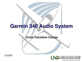 Garmin 340 Audio System