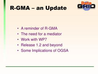 R-GMA – an Update