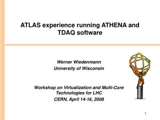 ATLAS experience running ATHENA and TDAQ software