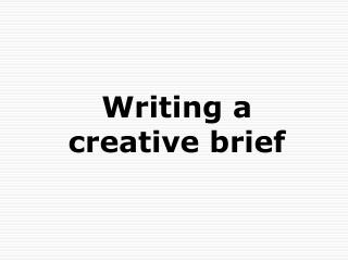 Writing a creative brief