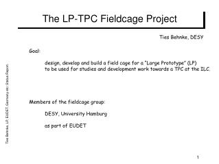 The LP-TPC Fieldcage Project