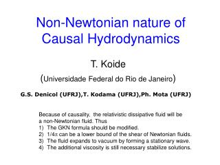 Non-Newtonian nature of  Causal Hydrodynamics