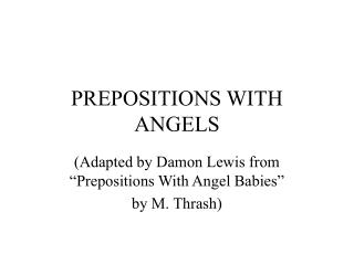 PREPOSITIONS WITH ANGELS