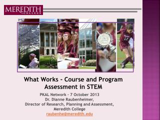 What Works - Course and Program Assessment in STEM