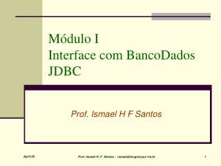 Módulo I  Interface com BancoDados JDBC