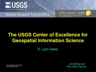 The USGS Center of Excellence for Geospatial Information Science