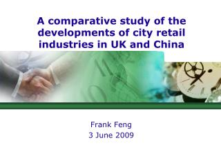 A comparative study of the developments of city retail industries in UK and China