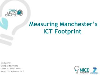 Measuring Manchester's ICT Footprint
