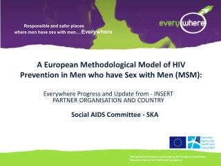 A European Methodological Model of HIV Prevention in Men who have Sex with Men (MSM):