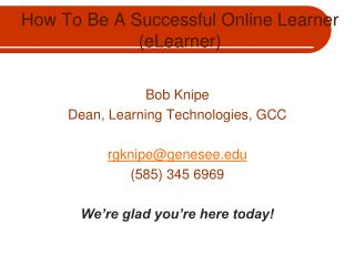 How To Be A Successful Online Learner (eLearner)