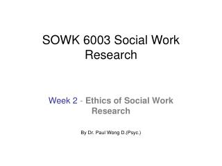 SOWK 6003 Social Work Research