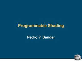 Programmable Shading
