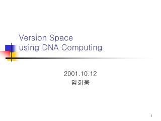 Version Space  using DNA Computing