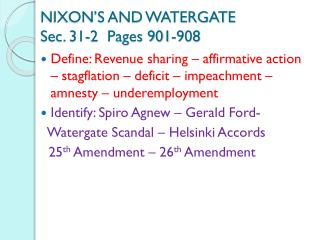 NIXON'S AND WATERGATE Sec. 31-2  Pages 901-908