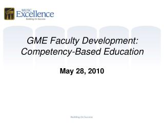 GME Faculty Development: Competency-Based Education
