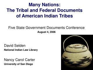 Many Nations:  The Tribal and Federal Documents of American Indian Tribes