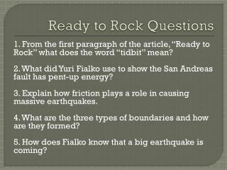 Ready to Rock Questions