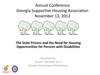 Annual Conference Georgia Supportive Housing Association November 13, 2012