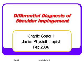 Differential Diagnosis of Shoulder Impingement