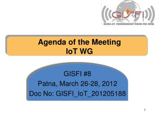 Agenda of the Meeting IoT WG