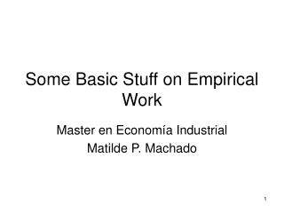 Some Basic Stuff on Empirical Work