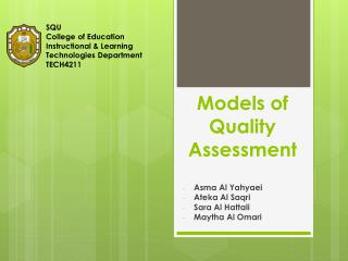 Models of Quality Assessment