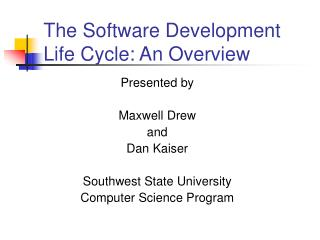 The Software Development Life Cycle: An Overview
