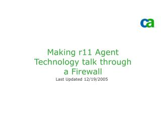 Making r11 Agent Technology talk through a Firewall