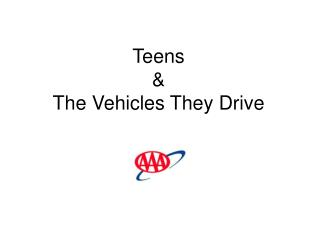 Teens  & The Vehicles They Drive