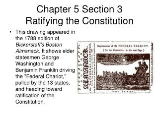Chapter 5 Section 3 Ratifying the Constitution
