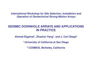 Some Techniques for analyzing downhole array data Ahmed Elgamal, Mourad Zeghal, J. Carl Stepp