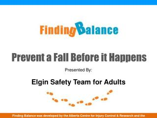 Prevent a Fall Before it Happens