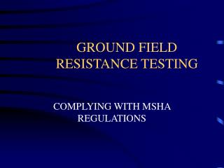 GROUND FIELD RESISTANCE TESTING