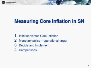 Measuring Core Inflation in SN