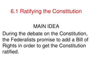 6.1 Ratifying the Constitution