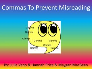 Commas To Prevent Misreading