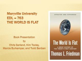Maryville University EDL – 763 THE World is flat