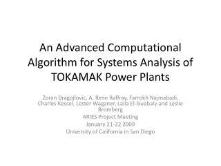 An Advanced Computational Algorithm for Systems Analysis of TOKAMAK Power Plants