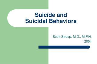 Suicide and  Suicidal Behaviors