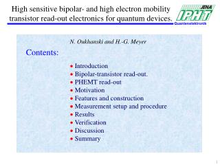  Introduction  Bipolar-transistor read-out.   PHEMT read-out   Motivation
