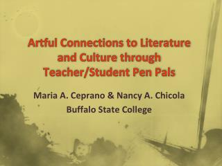 Artful Connections to Literature and Culture through Teacher/Student Pen Pals