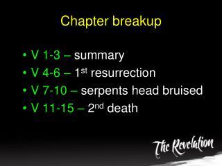 Chapter breakup