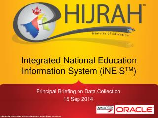 Integrated National Education Information System ( iNEIS TM )