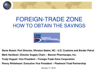FOREIGN-TRADE ZONE HOW TO OBTAIN THE SAVINGS