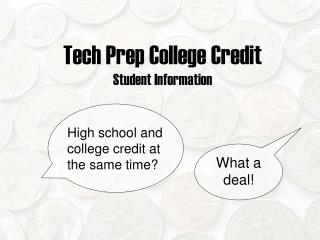 Tech Prep College Credit Student Information