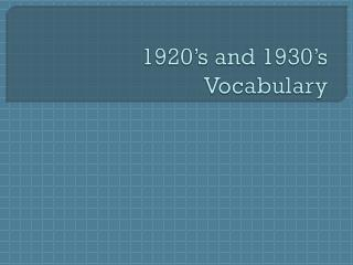 1920's and 1930's Vocabulary