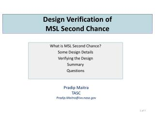 Design Verification of MSL Second Chance