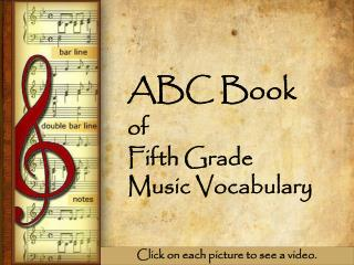 ABC Book of    Fifth Grade Music Vocabulary